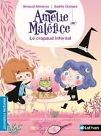 AMELIE MALEFICE LE CRAPAUD INFERNAL