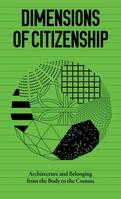 DIMENSIONS OF CITIZENSHIP /ANGLAIS