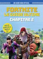 Fortnite, Le guide ultime, chapitre 2