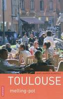 TOULOUSE - MELTING-POT, melting-pot