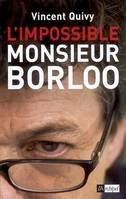 L'IMPOSSIBLE MONSIEUR BORLOO
