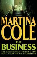The Business, A compelling suspense thriller of danger and destruction
