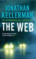 The Web (Alex Delaware series, Book 10), A masterful psychological thriller