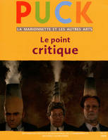 Revue puck N°17 - Le point critique, Le point critique