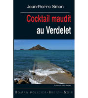 Cocktail maudit au Verdelet