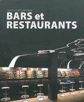Design contemporain / bars et restaurants