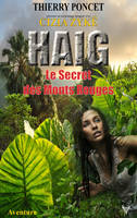 HAIG - Le Secret des Monts Rouges