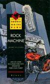 Rock Machine, roman