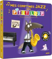 P'tit Loup / mes comptines jazz