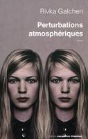 PERTURBATIONS ATMOSPHERIQUES, roman