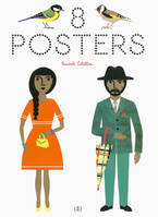 8 posters