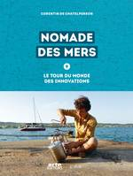 Nomade des mers, Le tour du monde des innovations low-tech