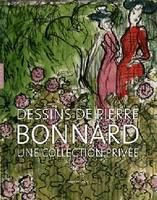 dessins de Pierre Bonnard, une collection privée