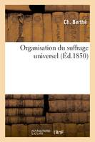 Organisation du suffrage universel