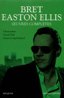 OEUVRES COMPLETES - TOME 2 - BRET EASTON ELLIS - VOL02
