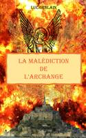 La malédiction de l'Archange