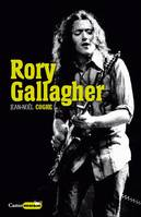 Rory Gallagher, rock'n'road blues