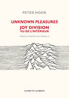 Unknown Pleasures, Joy Division vu de l'intérieur