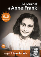 Le Journal d'Anne Frank, Livre audio - 2 CD MP3 - 497 Mo + 490 Mo