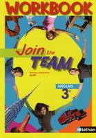 Join the team 3e / workbook : nouveaux programmes A2/B1, Exercices