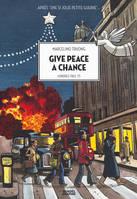 Give Peace a Chance, Londres 1963-75