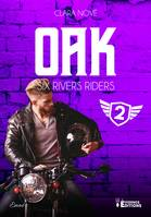 Oak, Six rivers Riders, T2