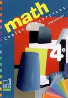 Math 4e / cahier d'exercices, programme 2007