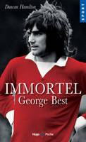 Immortel George Best