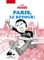 Paris , le retour !