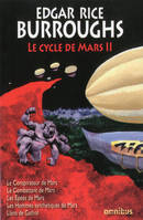 II, Le Cycle de Mars (Tome 2)