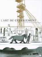 L'Art du chevalement