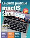 Le guide pratique macOS Sierra, Version 10.12