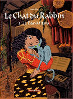 1, Le chat du rabbin / La bar-mitsva