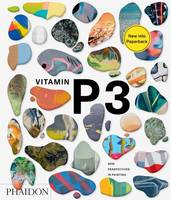 VITAMIN P3 - NEW PERSPECTIVES IN PAINTING