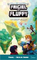 Frigiel et Fluffy / Le secret d'Oriel