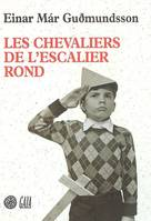 LES CHEVALIERS DE L'ESCAL, roman - Eric Boury