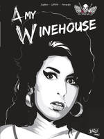 Le club des 27, Club des 27 / Amy Winehouse