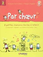 PAR CHOEUR - CYCLE 2, Volume 1