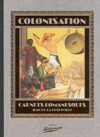 Colonisation Carnets romanesques, carnets romanesques