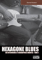 HEXAGONE BLUES Tome 1