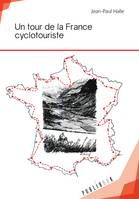 Un tour de la France cyclotouriste