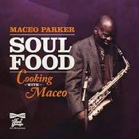 Soul Food / Cooking With Maceo