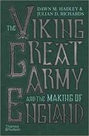 The Viking Great Army and the Making of England /anglais