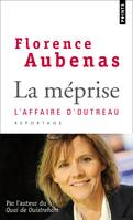 La méprise / l'affaire d'Outreau, l'affaire d'Outreau