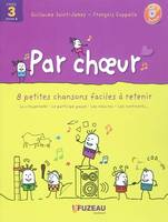 PAR CHOEUR - CYCLE 3, Volume 1