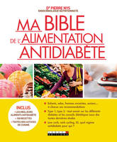Ma bible de l'alimentation antidiabète
