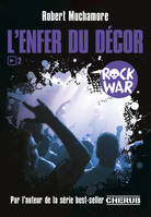 Rock War / L'enfer du décor