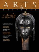 ARTS & CULTURES - LE SACRE ET LE CHAMANISME - 2020 - VERSION FRANCAISE