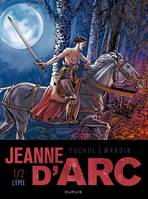 1, JEANNE D'ARC T01 : L'EPEE
