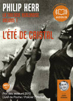 L'Eté de cristal - La trilogie berlinoise 1, Livre audio 1 CD MP3 - 605 Mo
